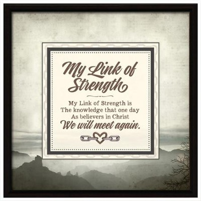 We Will Meet Again, Links Of Strength Plaque   -