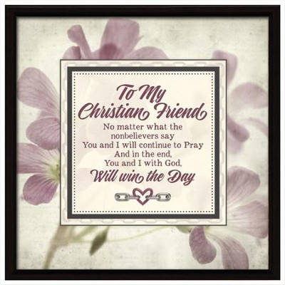 To My Christian Friend, Links Of Strength Plaque   -