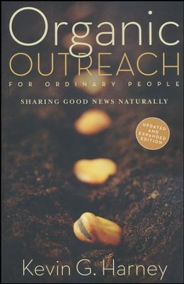 Organic Outreach for Ordinary People  -     By: Kevin Harney