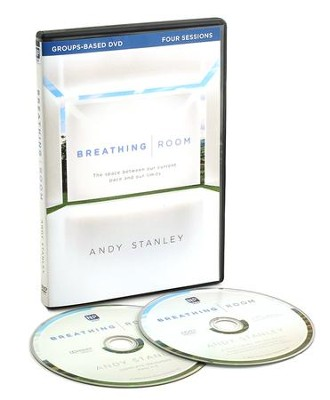Breathing Room: Space Between Our Current Pace and Our Limits,  Group-based Study, DVD  -     By: Andy Stanley