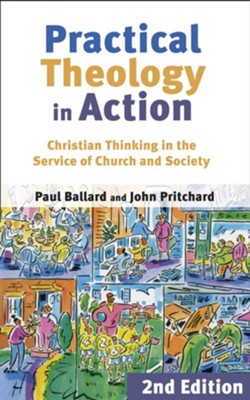 Practical Theology in Action  -     By: Paul H. Ballard, John Pritchard