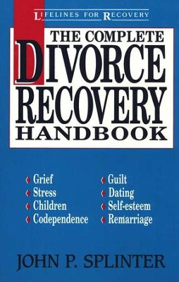 The Complete Divorce Recovery Handbook   -     By: John Splinter