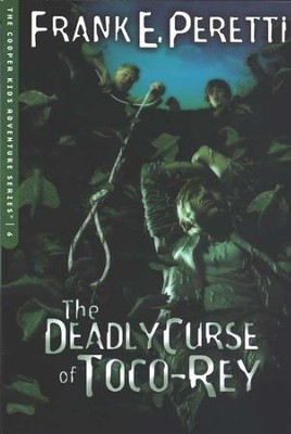 The Cooper Kids Adventure Series #6: The Deadly Curse of  Toco-Rey  -     By: Frank E. Peretti