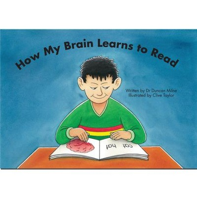 How My Brain Learns to Read   -     By: Dr. Duncan Milne