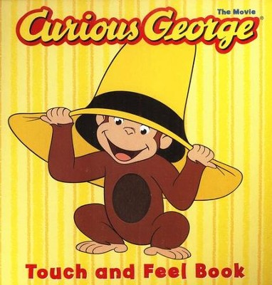 Curious George, the Movie: Touch and Feel Book   -     By: Houghton Mifflin