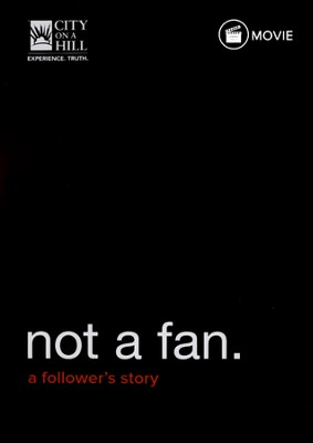 Not a Fan: Movie   -     By: Kyle Idleman