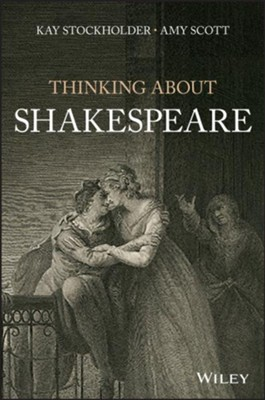 A Thinking Person's Guide to Shakespeare  -     By: Amy Scott
