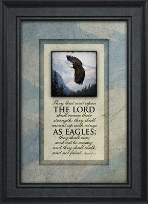 They That Wait Upon the Lord Framed Art  -
