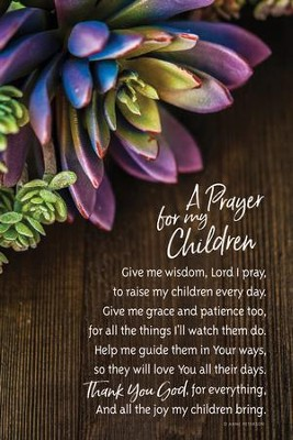 A Prayer for My Children, Give Me Wisdom, Lord I Pray Plaque  -