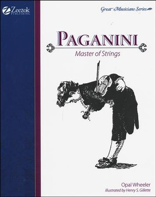 Paganini, Master of Strings   -     By: Opal Wheeler