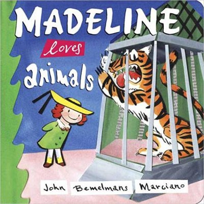 Madeline Loves Animals  -     By: John Bemelmans Marciano