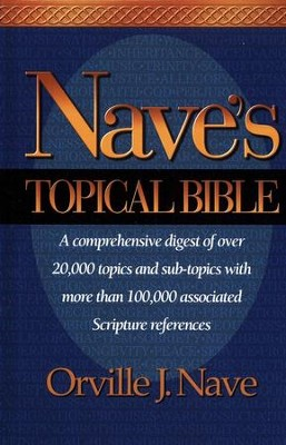 Nave's Topical Bible, Case Of 12   -     By: Orville Nave