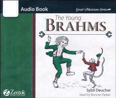 The Young Brahms Audiobook CD   -     By: Opal Wheeler