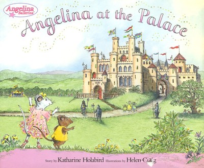 Angelina at the Palace  -     By: Katharine Holabird