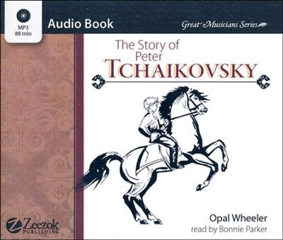 The Story of Peter Tchaikovsky MP3 Audio CD  -     By: Opal Wheeler
