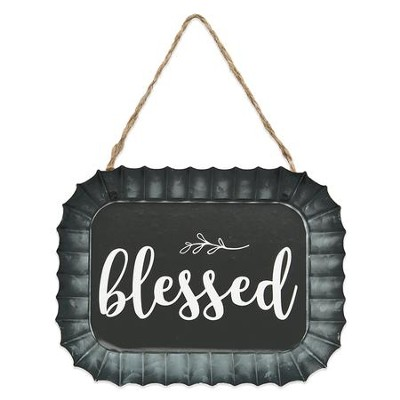 Blessed Fluted Tin Sign  -