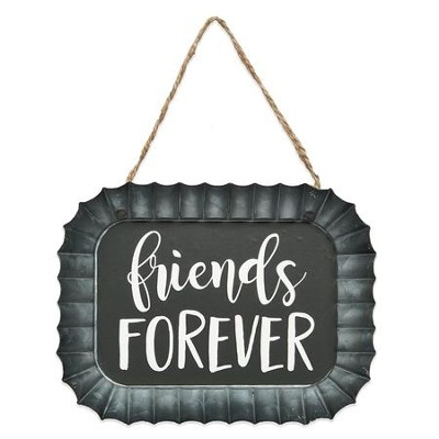 Friends Forever Fluted Tin Sign  -