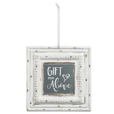 Gift From Above Tin Sign  -