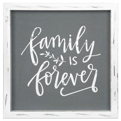 Family is Forever Framed Linen Sign  -
