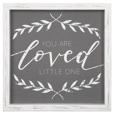You Are Loved Little One Framed Linen Sign  -