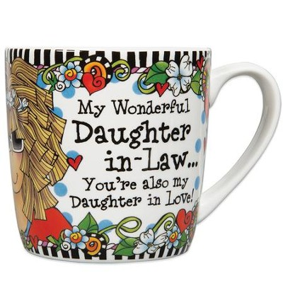 My Wonderful Daughter-in-Law...You're Also My Daughter in Love Mug  -     By: Suzy Toronto