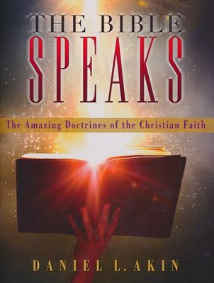 The Bible Speaks, Workbook: The Amazing Doctrines of the Christian Faith  -     By: Daniel Akin