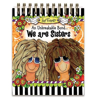 We Are Sisters Easelbook  -     By: Suzy Toronto