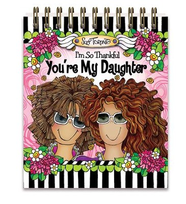 You're My Daughter Easelbook  -     By: Suzy Toronto