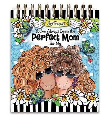Perfect Mom Easelbook  -     By: Suzy Toronto