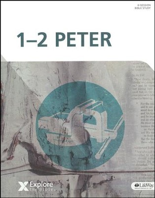 Explore the Bible: 1-2 Peter Bible Study Book  -