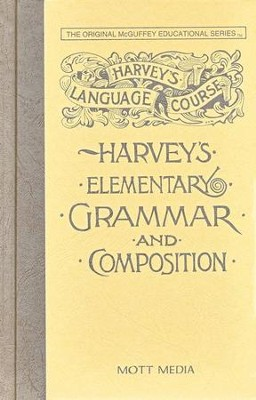 Harvey's Elementary Grammar & Composition  -     By: Thomas Harvey