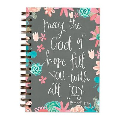 May the God of Hope Fill You With All Joy Scripture Spiral bound Journal  -     By: Katie Doucette