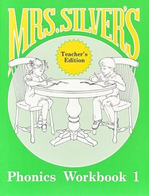 Mrs. Silver's Phonics Workbook, Teacher's Edition   -