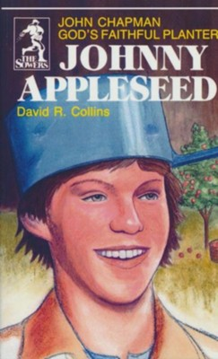 Johnny Appleseed   -     By: D. Collins
