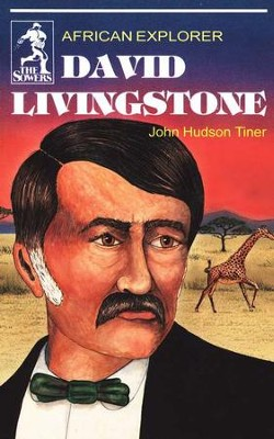 David Livingstone: African Explorer   -     By: Diane Davis