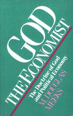 God the Economist: The Doctrine of God and Political Economy  -     By: M. Douglas Meeks