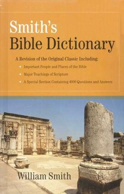 Smith's Bible Dictionary   -     By: William Smith
