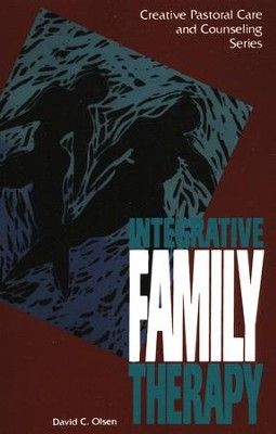 Integrative Family Therapy   -     By: David C. Olsen