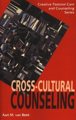 Cross Cultural Counseling   -     By: Aarf van Beek
