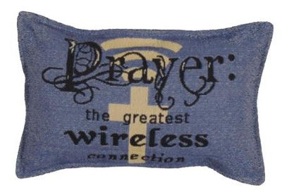 Prayer, The Greatest Wireless Connection Pillow  -