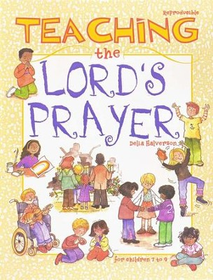 Teaching the Lord's Prayer  -     By: Delia Halverson