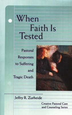 When Faith Is Tested   -     By: Jeffrey R. Zurheide