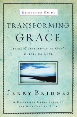 Transforming Grace Study Guide  -     By: Jerry Bridges