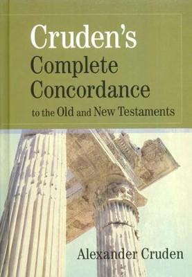 Cruden's Complete Concordance, hardcover   -     By: Alexander Cruden