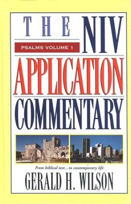 Psalms, Vol. 1: NIV Application Commentary [NIVAC]   -     By: Gerald H. Wilson