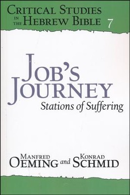 Job's Journey: Stations of Suffering  -     By: Manfred Oeming, Konrad Schmid