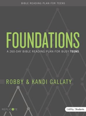 Foundations - Teen Devotional: A 260-Day Bible Reading Plan for Busy Teens  -     By: Robby Gallaty