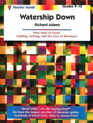 Watership Down, Novel Units Teacher's Guide, Grades 9-12   -     By: Richard Adams