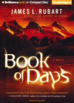 Book of Days - Unabridged Audiobook on CD  -     Narrated By: James L. Rubart     By: James L. Rubart