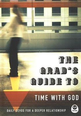 The Grad's Guide to Time with God  -     By: TH1NK